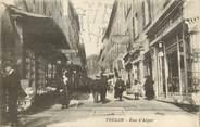 "83 Var CPA FRANCE 83 ""Toulon, Rue d'Alger"""