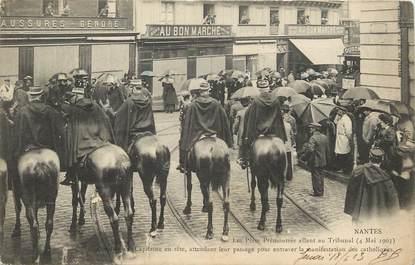 """CPA FRANCE 44 """"Nantes, 4 mai 1903, manifestation des catholiques"""" / CHAUSSURES / AU BON MARCHE"""