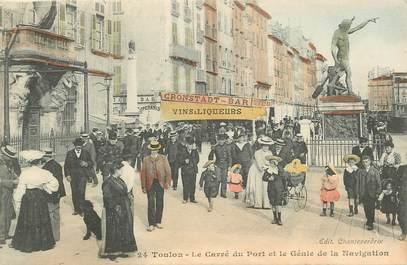 """CPA FRANCE 83 """"Toulon, Le Carré du Port et le Génie de la Navigation"""""""