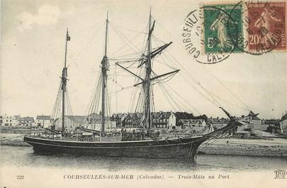 """/ CPA FRANCE 14 """"Courseulles sur Mer, trois mâts au port """""""
