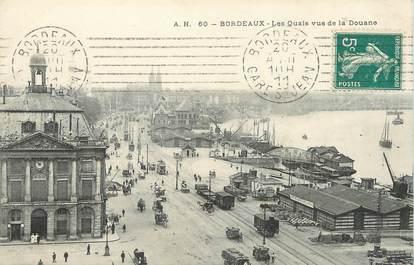 """/ CPA FRANCE 33 """"Bordeaux, les quais vus de la Douane"""""""