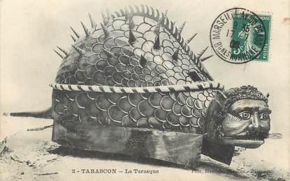 "/ CPA FRANCE 13 ""Tarascon, la Tarasque"""