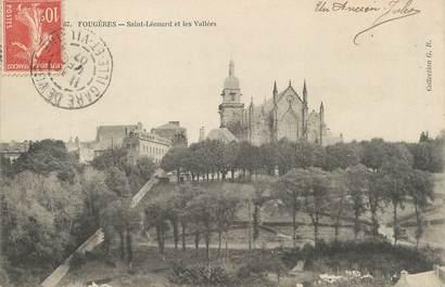 """/ CPA FRANCE 35 """"Fougères, Saint Léonard et les vallées"""""""