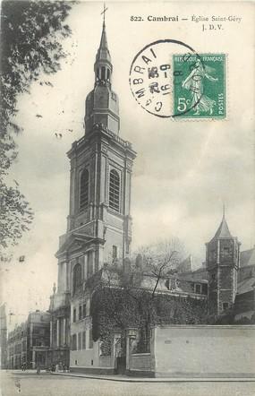 "/ CPA FRANCE 59 ""Cambrai, église Saint Géry"""