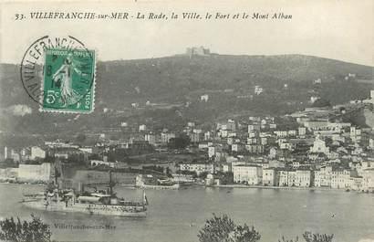 """/ CPA FRANCE 06 """"Villefranche sur Mer, la rade, la ville, le fort et le Mont Alban"""""""
