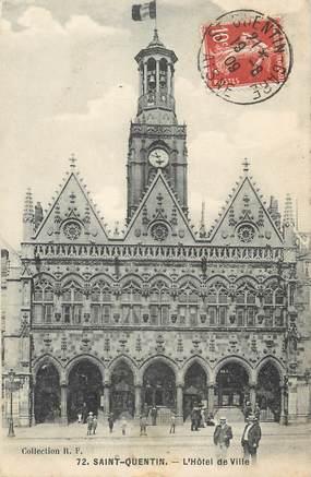 """/ CPA FRANCE 02 """"Saint Quentin, l'hôtel de ville """""""