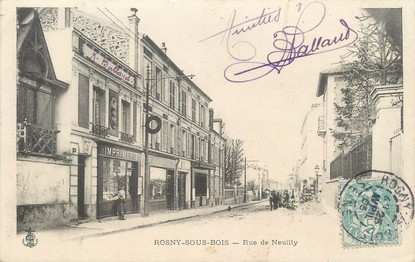 """/ CPA FRANCE 93 """"Rosny sous Bois, rue de Neuilly"""""""
