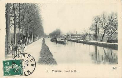 """/ CPA FRANCE 18 """"Vierzon, canal du Berry"""" / BATTELLERIE"""