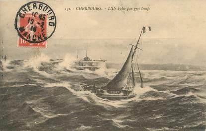 """/ CPA FRANCE 50 """"Cherbourg, l'Ile Pelée par gros temps"""""""