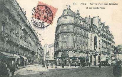 """/ CPA FRANCE 75006 """"Paris, carrefour des rues de Sèvres et des Saints Pères"""""""
