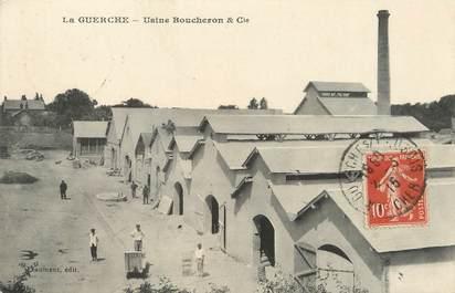 """/ CPA FRANCE 18 """"La Guerche, usine Boucheron et Cie"""""""
