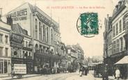 "02 Aisne / CPA FRANCE 02 ""Saint Quentin, la rue de la Sellerie"""