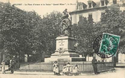 """/ CPA FRANCE 90 """"Belfort, la place d'Armes et la statue"""""""