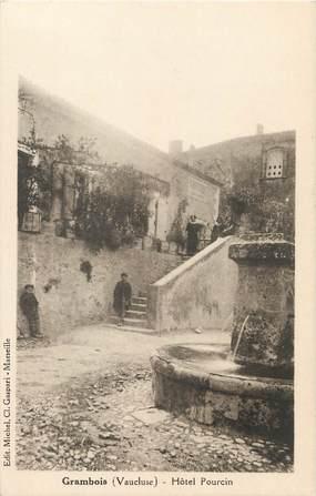 """/ CPA FRANCE 84 """"Grambois, hôtel Pourcin"""""""