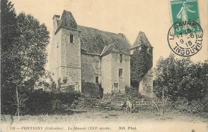 """/ CPA FRANCE 14 """"Pontigny, le manoir"""""""