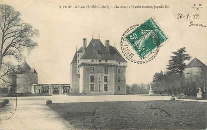 """/ CPA FRANCE 18 """"Moulin sur Yèvre, château de Maubranches"""" / CACHET PERLE"""