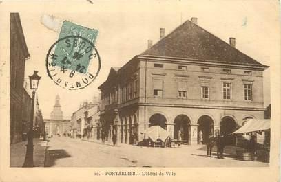 """/ CPA FRANCE 25 """"Pontarlier, l'hôtel de ville"""""""