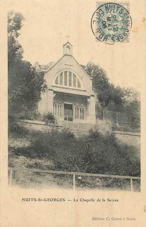 """/ CPA FRANCE 21 """"Nuits Saint Georges, la chapelle de la Serrée"""""""