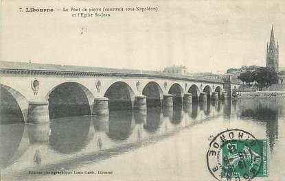 """/ CPA FRANCE 33 """"Libourne, le pont de Pierre et l'église Saint Jean"""""""