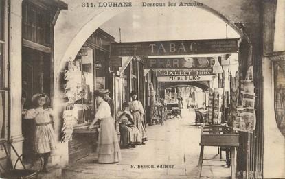"""/ CPA FRANCE 71 """"Louhans, dessous les Arcades"""""""