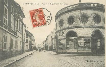 """/ CPA FRANCE 71 """"Givry, rue de la République, les halles"""""""