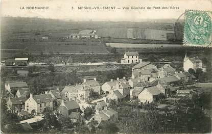 """CPA FRANCE 14 """"Mesnil Villement, vue générale de Pont des Vères"""""""