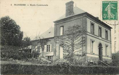 """CPA FRANCE 14 """"Manerbe, Ecole communale"""""""