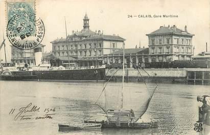 """/ CPA FRANCE 62 """"Calais, gare maritime """""""