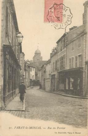 """CPA FRANCE 71 """"Paray le Monial, rue du Perrier"""" / CACHET AMBULANT Paray le Monial à Roanne"""