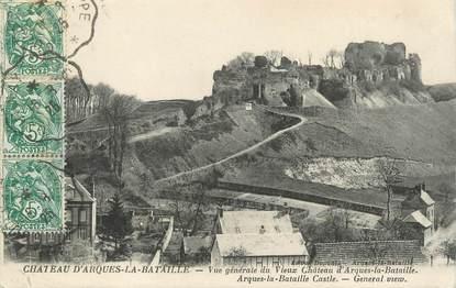 """/ CPA FRANCE 76 """"Château d'Arques La Bataille, vue générale du vieux château"""""""