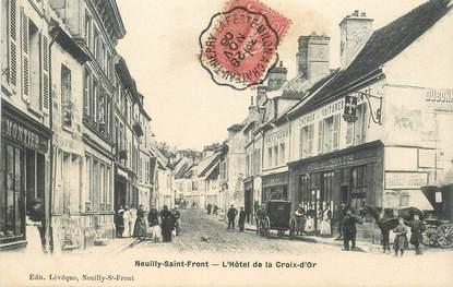 """CPA FRANCE 02 """"Neuilly Saint Front, Hotel de la Croix d'Or"""" / CACHET AMBULANT La ferté Milon à Chateau Thierry"""