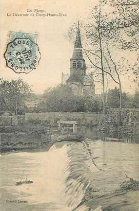 """CPA FRANCE 10 """"Les Riceys, le Déversoir"""" / CACHET AMBULANT Chatillon à Troyes"""