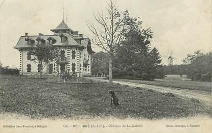 """/ CPA FRANCE 44 """"Belligné, château de la Galerie"""""""
