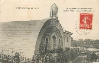 """/ CPA FRANCE 39 """"Mont sous Vaudrey, le tombeau de Jules Grévy"""""""