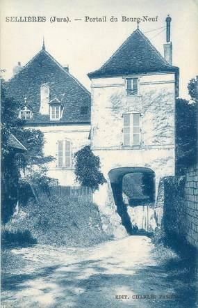 "/ CPA FRANCE 39 ""Sellières, portail du Bourg Neuf"""