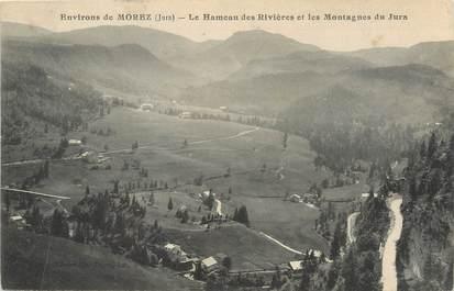"""/ CPA FRANCE 39 """"Environs de Morez, le Hameau des Rivières et les montagnes du Jura"""""""