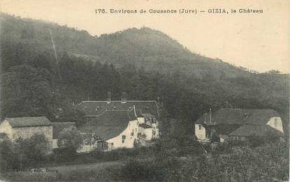 "/ CPA FRANCE 39 ""Gizia, le château"""