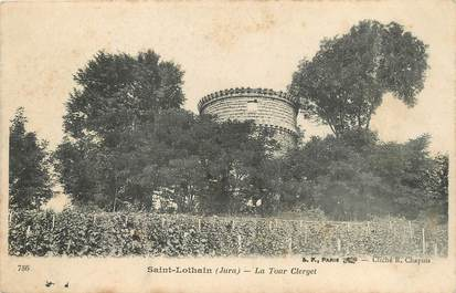 "/ CPA FRANCE 39 ""Saint Lothain, la Tour Clerget"""