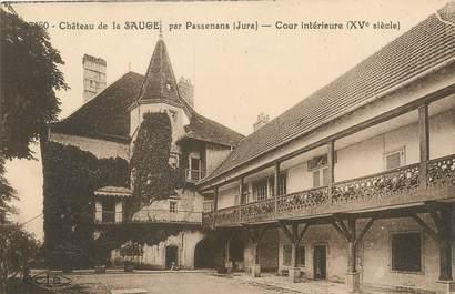 """/ CPA FRANCE 39 """"Château de la Sauge par Passenans, cours Intérieure"""""""