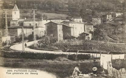 """CPA FRANCE 42 """"Pavézin, vue générale du bourg"""""""