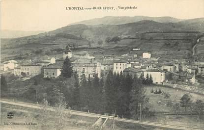 "CPA FRANCE 42 ""L'Hopital sous Rochefort"""