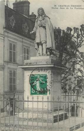"""/ CPA FRANCE 02 """"Château Thierry, statue Jean de la Fontaine"""""""