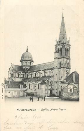 """/ CPA FRANCE 36 """"Châteauroux, église Notre Dame"""""""