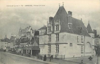 """/ CPA FRANCE 37 """"Amboise, l'hôtel de ville"""""""