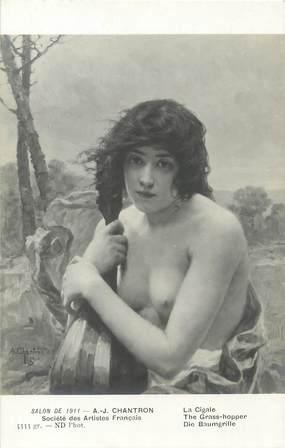 """/ CPA NU / SALON DE 1911, nr 5333 gr """"A.-J Chantron, la cigale"""""""