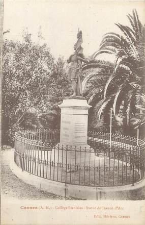 """/ CPA FRANCE 06 """"Cannes, Collège Stanislas, statue de Jeanne d'Arc"""""""