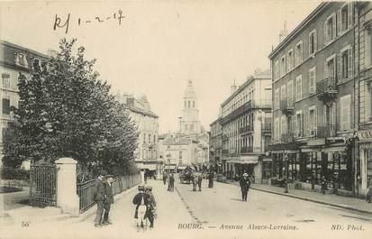 "/ CPA FRANCE 01 ""Bourg, av Alsace  Lorraine"""