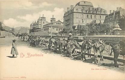"""/ CPA FRANCE 63 """"La Bourboule, les ânes à louer"""""""