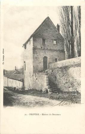 """/ CPA FRANCE 77 """"Provins, maison du Bourreau"""""""