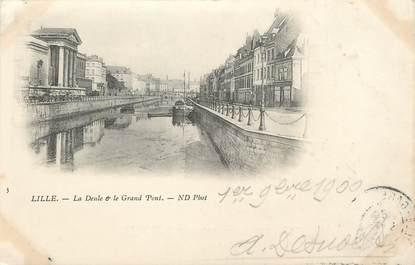 """/ CPA FRANCE 59 """"Lille, la Deule et le Grand Pont"""""""